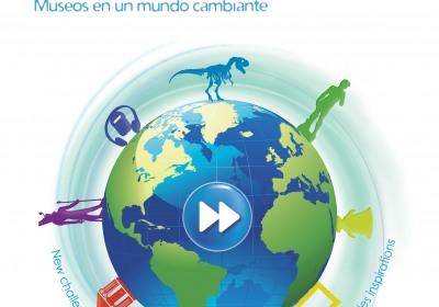 Διεθνές Ημέρα Μουσείων 2012, Το Μουσείο σε έναν κόσμο που αλλάζει